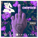 Chop God: Sign Language by Ty Dolla $ign
