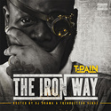 The Iron Way T-Pain