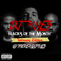 Tracks of the Month (February Edition) by DJ Miles