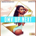 DMV Up Next by DMV Music Plug