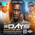 2Dayz Exclusives Vol. 17 DJ Street Cred