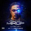 February Mix Up (Playlist) DJ Tati