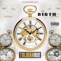 Taliban Hue - The Birth  by NickEBeats