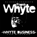 Whyte Business by Frank Whyte