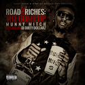 Road To Riches: The Come Up by Munny Mitch