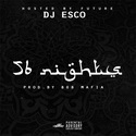 56 Nights (Hosted By Future) DJ Esco