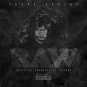 Raw by Young A$hton