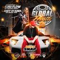 Global Hustle 2 (Hosted by SNAP) by DJ Eddy Starks