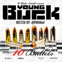 10 Bullets Young Buck