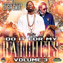Do It For My Ratchets #3 Dj Sir Swift