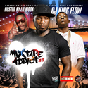Mixtape Addict 40 (Hosted By Lil Mook) by DJ King Flow