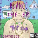 The EP by Blanco