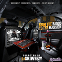 From The Bando 2 The Mansion by DJ Ski-Weezy