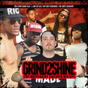 Grind 2 Shine The Independent Takeover by DJ Reezy