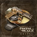 Pistol & A Scale by Project Pat