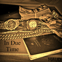 In Due Time by MAUD