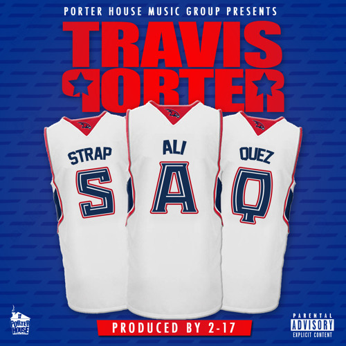 Travis Porter SAQ Cover Art