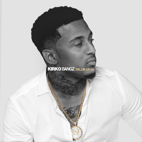 Kirko Bangz Fallin Up Mix Cover