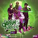 Dabbin On Purpose (Part 2) by DJ Young Kash