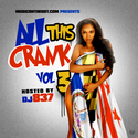 All This Crank 3 (Go-Go Mix) by DJ 837