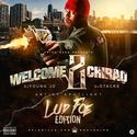 Welcome 2 Chiraq: Artist Spotlight (Lud Foe Edition) by DJ Young JD