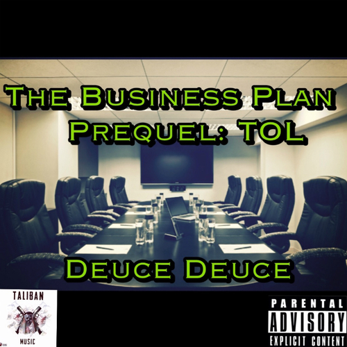 New  Deuce Deuce (Deuce_Deuce_) Mixtape The Business Plan Prequel The Outer Limitz Download + Stream