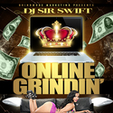 Online Grindin' Dj Sir Swift