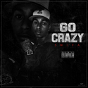 Go Crazy by Swifa