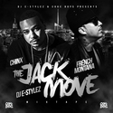 The Jack Move by Chinx Drugz
