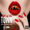 Talk Of The Town by Young Lace
