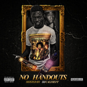 No Handouts by Highlife Cato