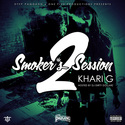 Smoker's Session 2 by Khari G