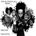 The Boondocks Mixtape (By DJ @justinklepac) by Boondocks Music