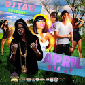 April Mix Up (Playlist) DJ Tati