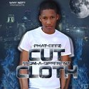 Cut From A Different Cloth by Phat Geez