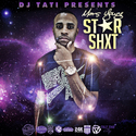 Star Sh*t  by Mars Young