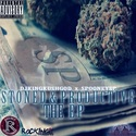 Stoned & Productive EP by Spooney