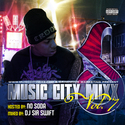 Music City Mixx Vol. 7 (Hosted by No Soda) All Tennessee Artist by Dj Sir Swift