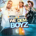 We Dem Boyz by DJ Murph