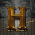 Hustlenomics Vol.1 by DJ Whirlwindz