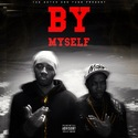 By Myself ft. Shy Glizzy by R.E.